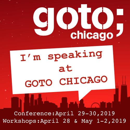 Speaking at GOTO Chicago